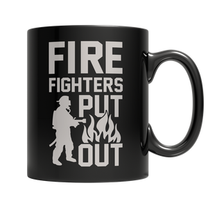 Limited Edition - FireFighters Put Out Mug