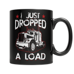 I Just Dropped A Load Mug