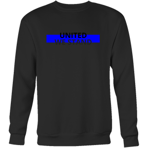 United We Stand Blue Line Sweatshirt/Hoodie (Black Text)