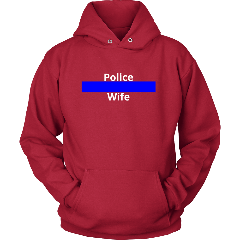 Blue Line Police Wife Sweatshirt/Hoodie (White Text)