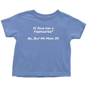 Mom Firefighter Baby-Youth Shirts