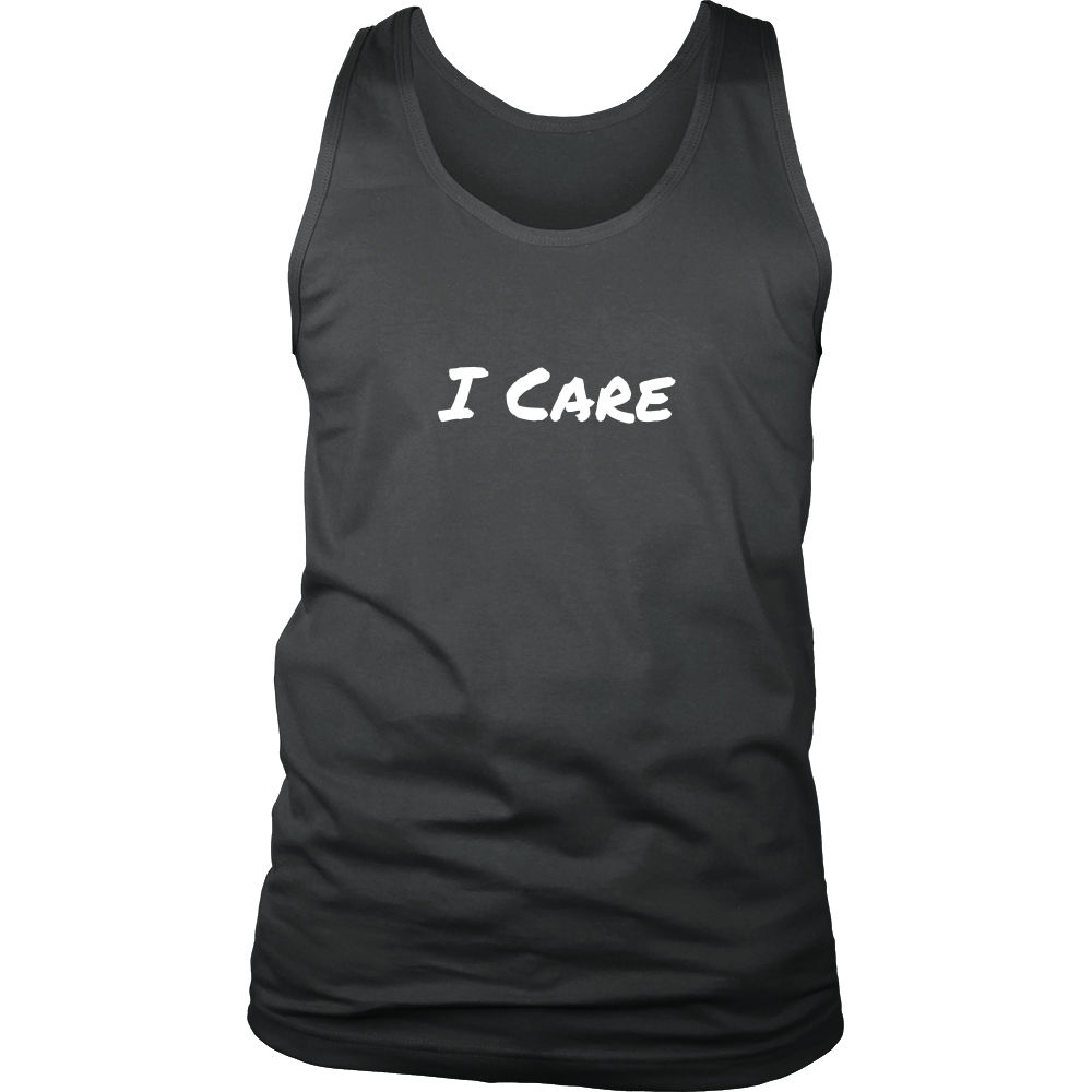 I Care Tank (Men/Women, White Text, Design 2)