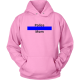 Police Mom Sweatshirt/Hoodie (Black Text)