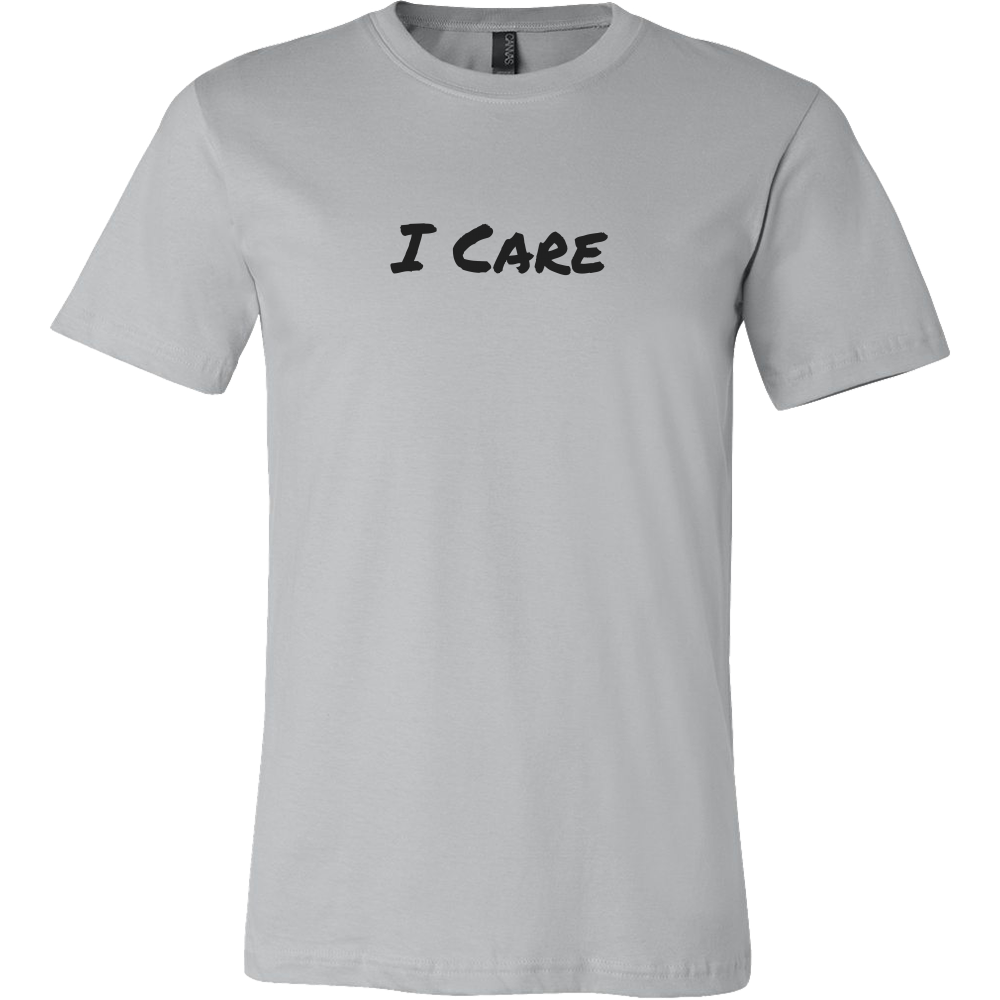 I Care Shirt (Men/Women, Black Text, Design 2)