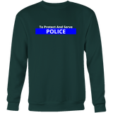 To Protect and Serve Blue Line Police Sweatshirt/Hoodie (White Text)