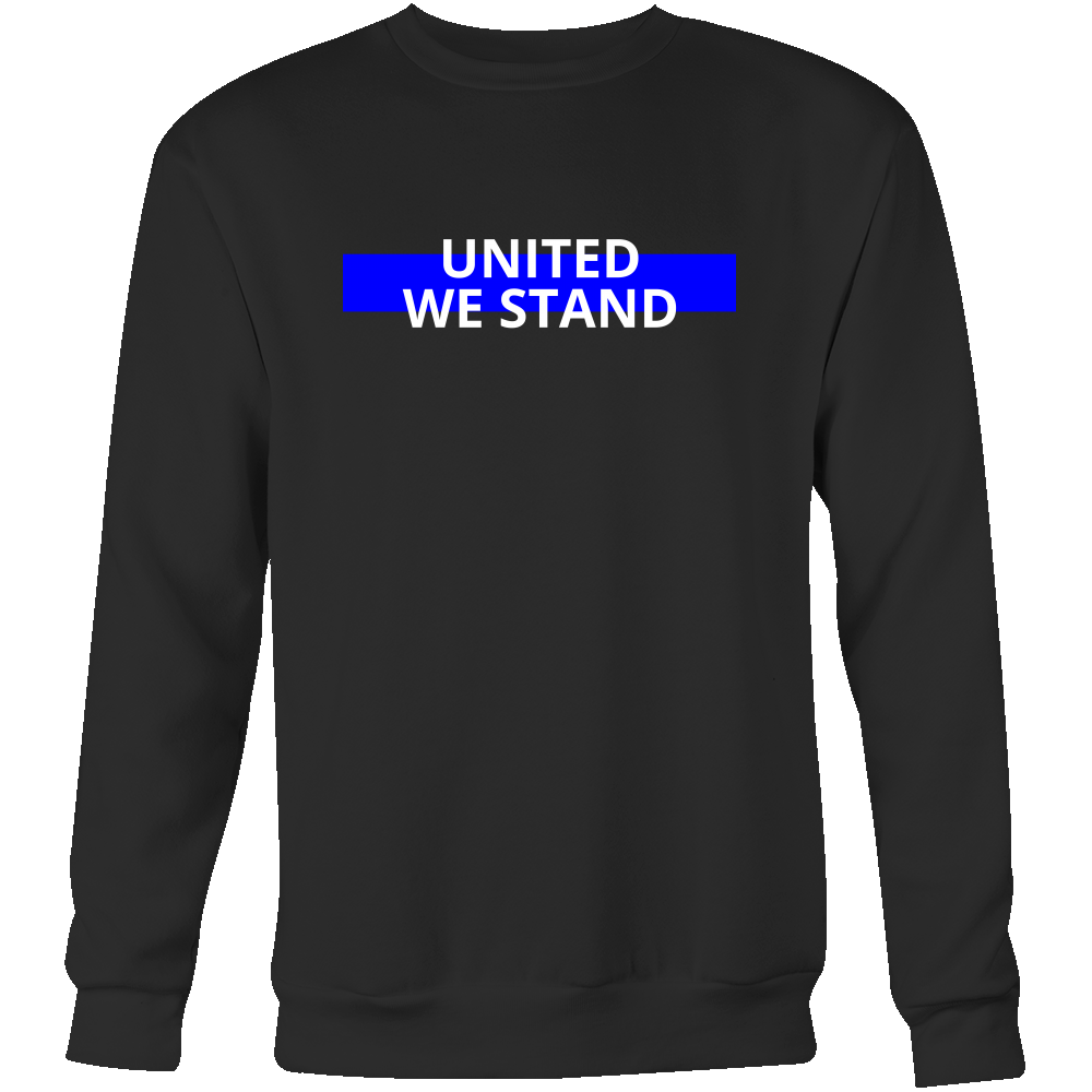 United We Stand Blue Line Sweatshirt/Hoodie (White Text)