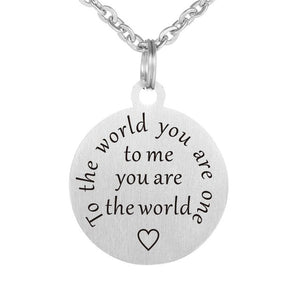 You are the World Necklace