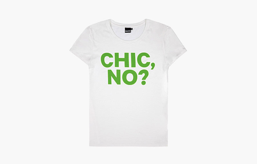 Chic, No?                    T-Shirt, White