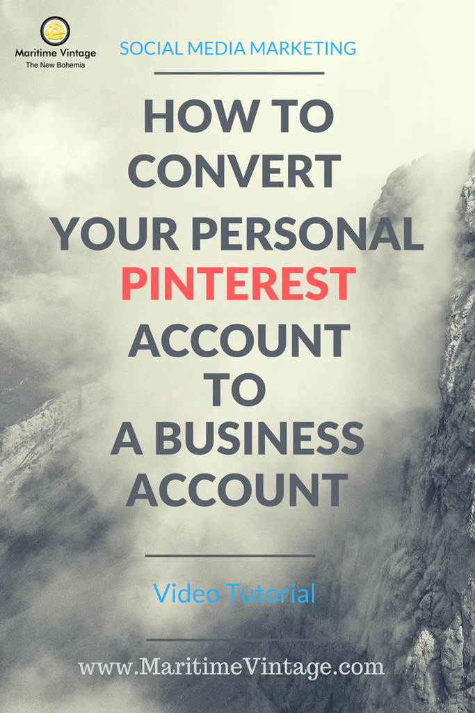 Video Tutorial Validating you Pinterest Account Switch to a pinterest Business account Pinterest Marketing Framework Pinterest marketing Pinterest Business Acount Pinterest Business Account maritime vintage How To Convert Your Personal Pinterest Account T