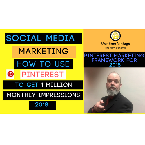 Social Media Marketing | How to use Pinterest | How To Get 1 Million Monthly Impressions (2018)