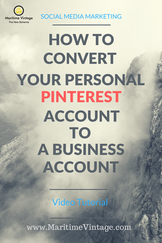 How To Convert Your Personal Pinterest Account To a Business Account (Video Tutorial)