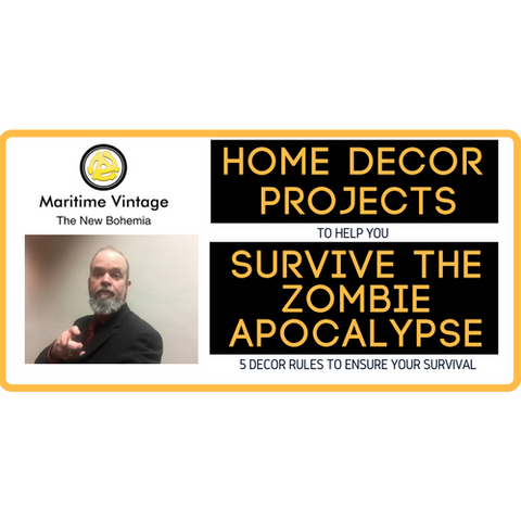 Home Decor Projects that you Will Need to Survive the Zombie Apocalypse, Zombieland, The Walking Dead, Zombies, Home Decor