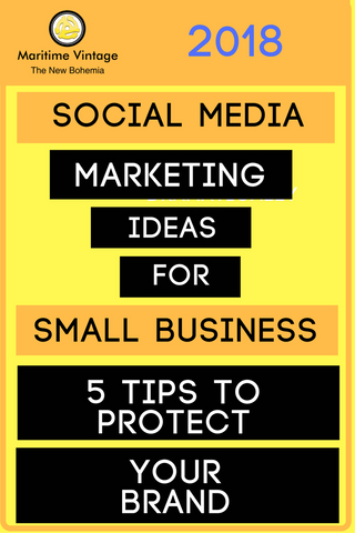 Social Media Marketing Ideas For Small Business - 5 Tips To Protect Your Brand (2018)