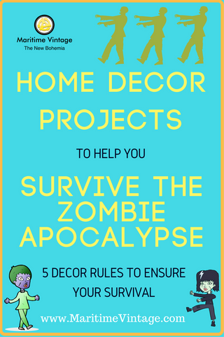 Home Decor Projects that you Will Need to Survive the Zombie Apocalypse