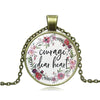 Courage Dear Heart Pendant