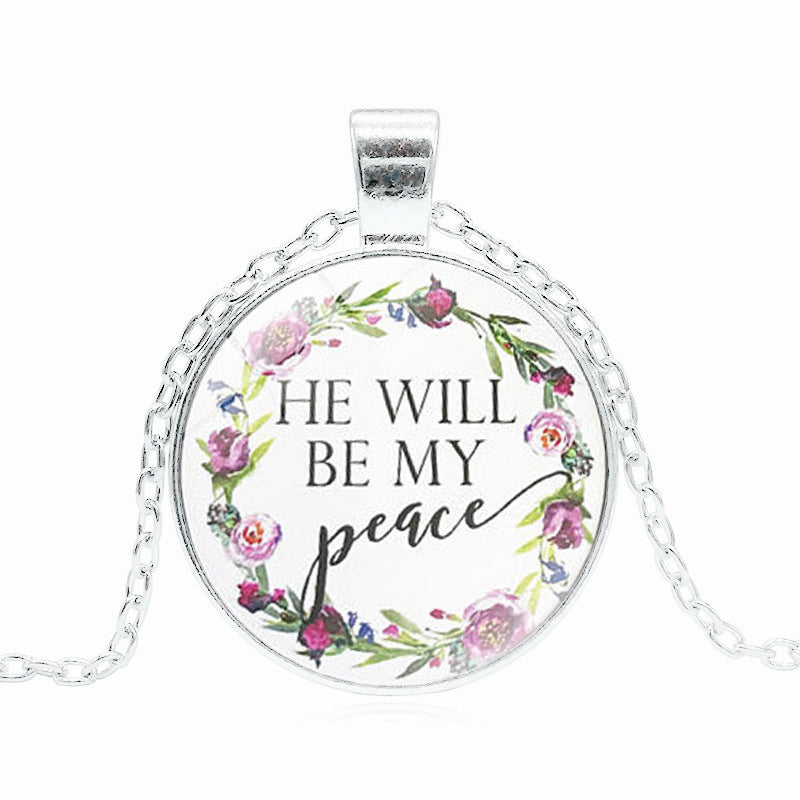 He Will Be My Peace Pendant