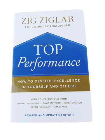 Top Performance: How to Develop Excellence in Yourself and Others by Zig Ziglar (Hardbound Book)