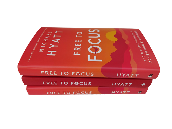 Free to Focus by Michael Hyatt (Hardbound Book)