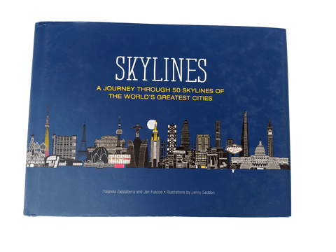 Skylines: A Journey Through 50 Skylines of the World's Greatest Cities (Hardbound Book)