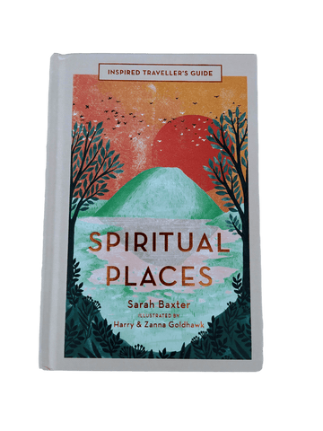 Spiritual Places: Inspired Traveller's Guides (Hardbound Book)