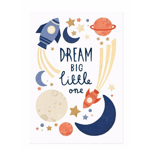 Dream big little one - print