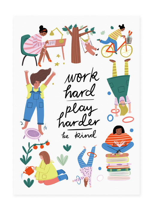 Work Hard, Play Harder - Strong Girls Collection Print