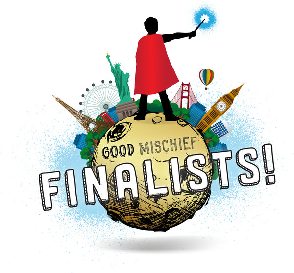 Harry Moon's Good Mischief Contest Announces Finalists From Ten Countries and Thirty-Three States