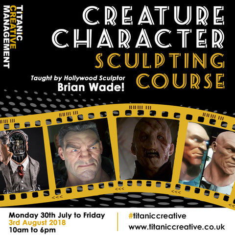 Brian Wade's 5 day Creature / Character Mask Design & Sculpt Workshop - 30th July to 3rd August 2018, Training Courses, Titanic Creative Management, Titanic Creative Management learn, makeup, courses, training, belfast, beauty, sfx, prosthetics, ireland, northern_ireland, united_kingdom, uk, europe, Titanic Creative Management