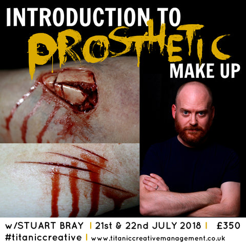Stuart Bray's Introduction To Prosthetics Weekend - 21st & 22nd July 2018, Training Courses, Titanic Creative Management, Titanic Creative Management learn, makeup, courses, training, belfast, beauty, sfx, prosthetics, ireland, northern_ireland, united_kingdom, uk, europe, Titanic Creative Management