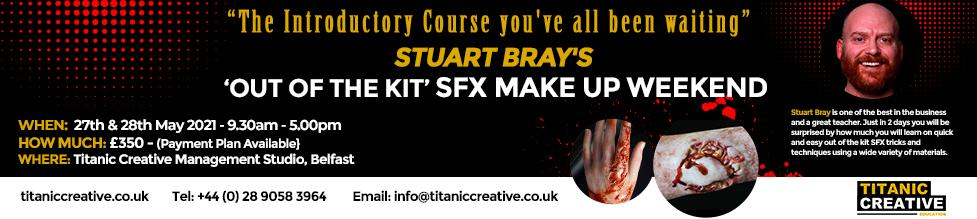 Out of the Kit SFX with Stuart Bray at Titanic Creative