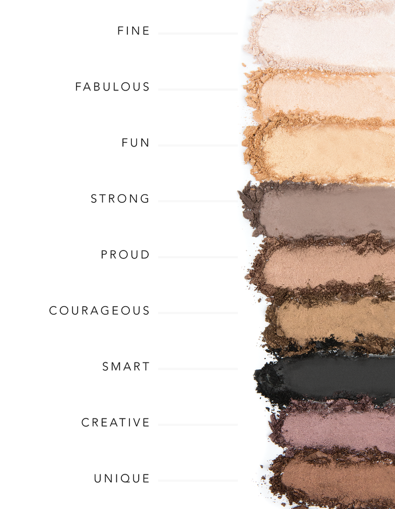 """BE YOUR OWN KIND OF BEAUTY"" EYESHADOW PALETTE I"