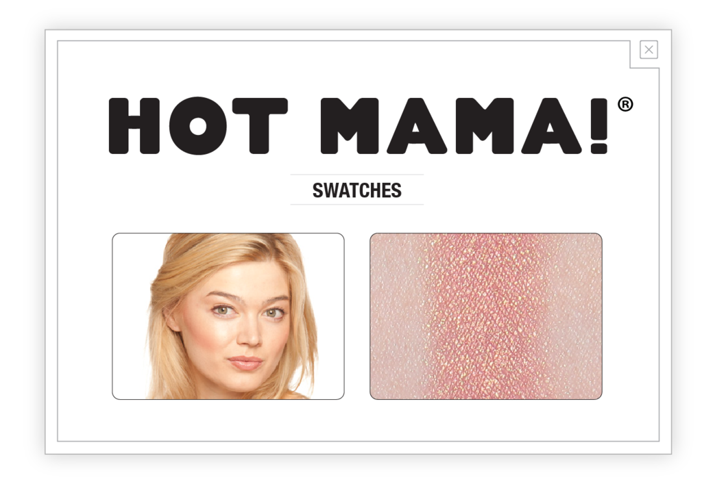 Hot Mama® Shadow/Blush - Daría
