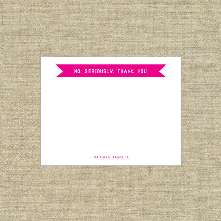 No, Seriously - Thank You Deluxe Triple Thick Note Cards