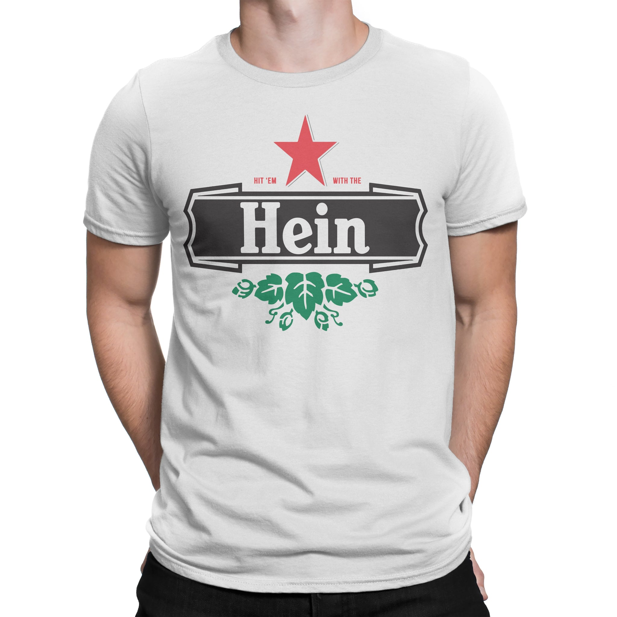 "Hit 'Em With The Hein ""Heiny"" Tee"
