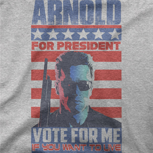 Arnold for President Tee