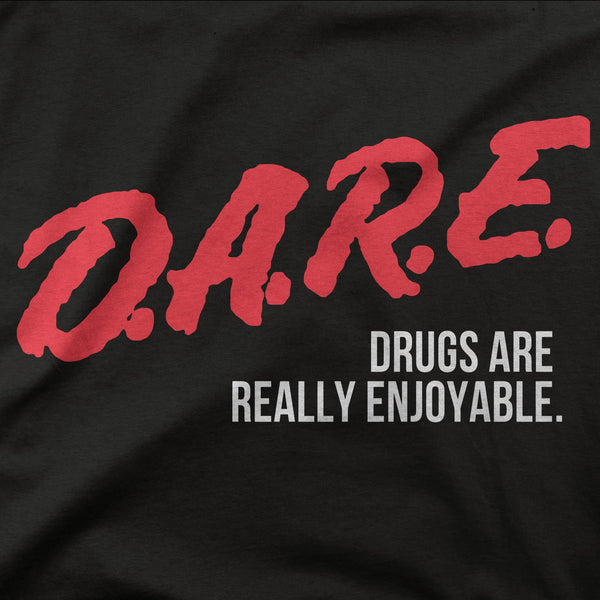 "DARE ""Really Enjoyable"" Tee"
