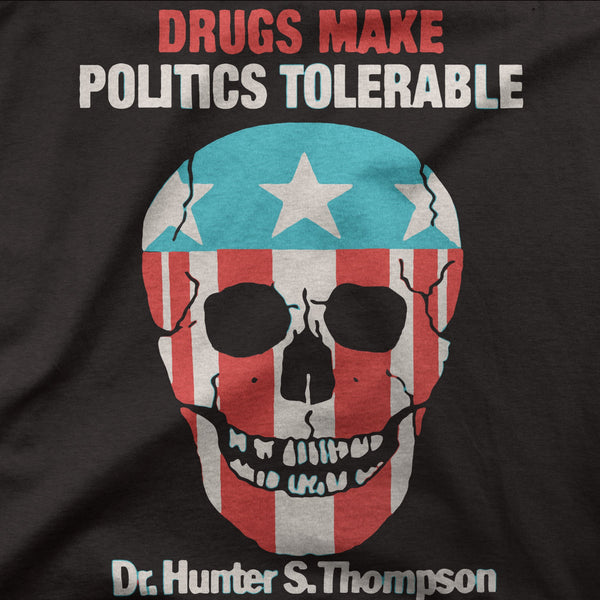 "Hunter S Thompson ""Drugs Make Politics Tolerable"""