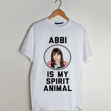 Abbi Is My Spirit Animal T Shirt