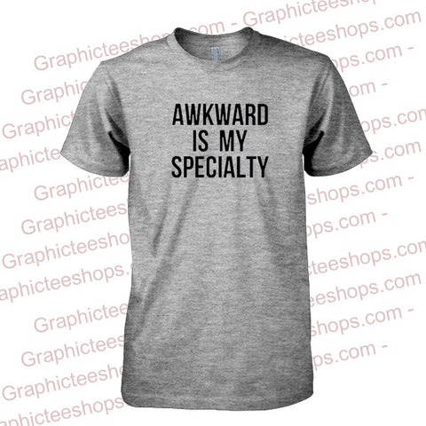 Awkward Is My Speciality T-Shirt