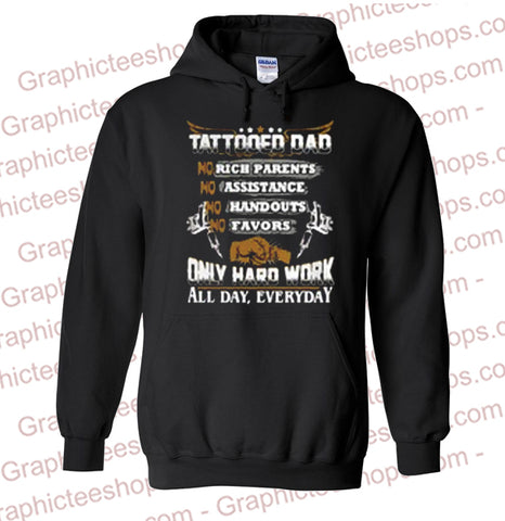 Tattooed dad only hard work Hoodie