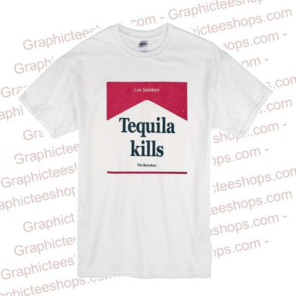 Tequila Kills Los Sundays T Shirt