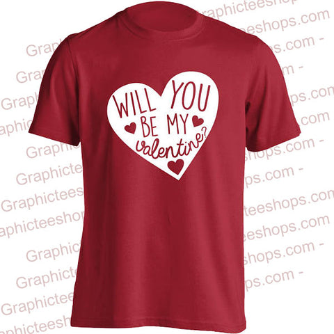 Will You Be My Valentine T-Shirt - Valentine