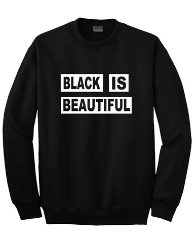 black is beautiful sweatshirt