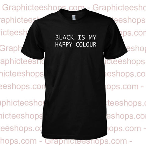 black is my happy colour shirt