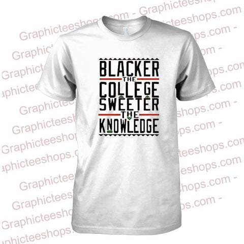 blacker the college sweeter the knowledge tshirt