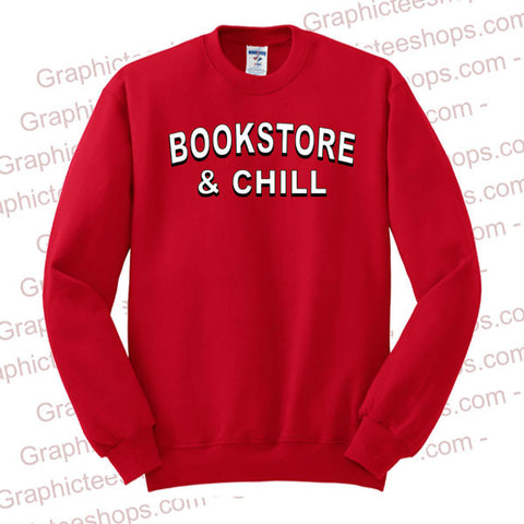 bookstore and chill sweatshirt