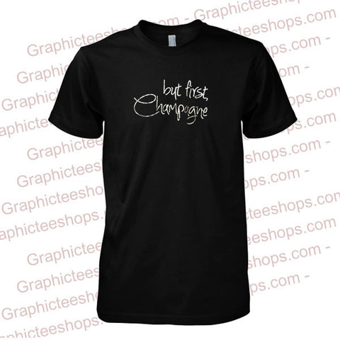 but first champagne tshirt