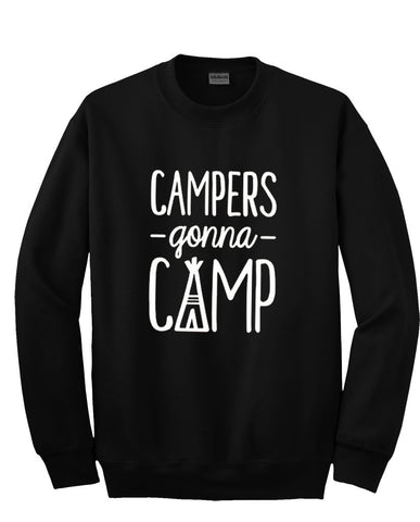 campers gonna camp sweatshirt