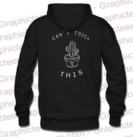 cant touch this cactus hoodie back