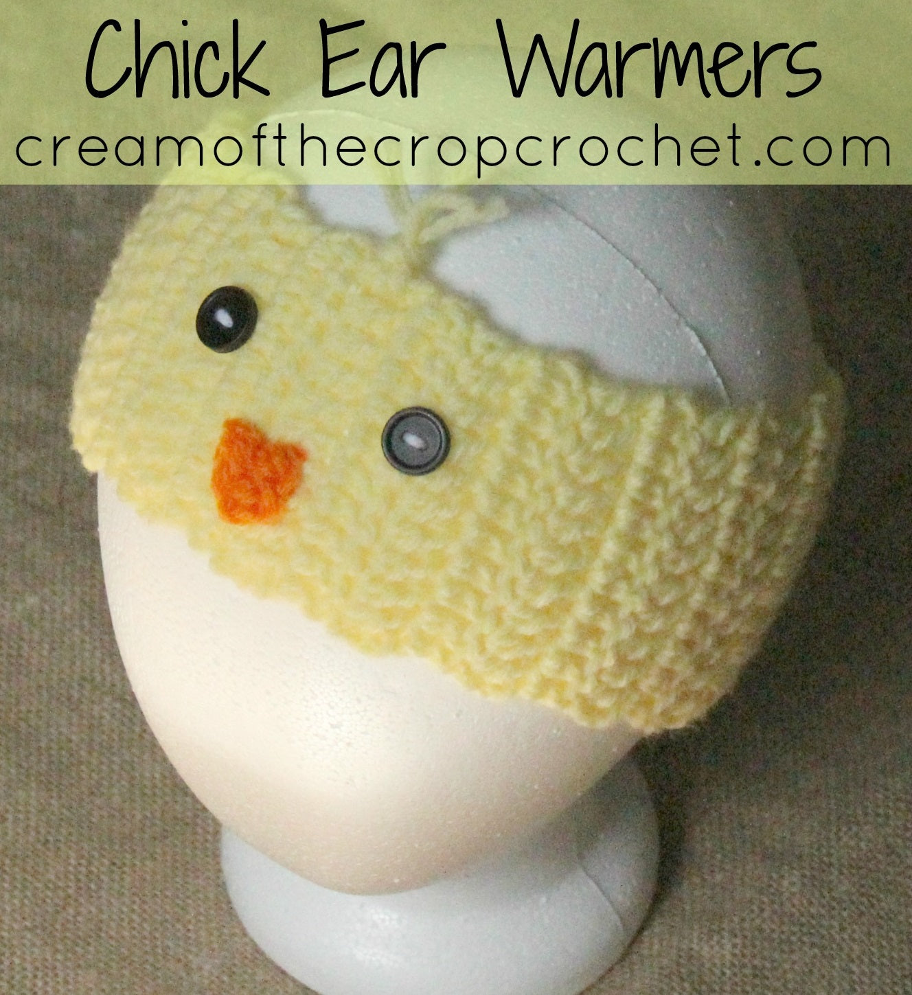 Chick Ear Warmers Crochet Pattern